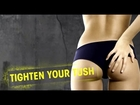 Tight Tush - Your Best Body