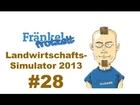 Let's play Landwirtschafts-Simulator 2013 #28 - Scheiß auf den Helfer