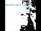 Valentine Smith - Lord She bores me