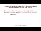 Jurisdiction of the visa office in Kingston for permanent residence applicants