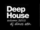Deep House autumn 2012