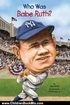 Children Book Review: Who Was Babe Ruth? by Joan Holub, Ted Hammond, Nancy Harrison